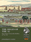 The Sieges of the '45: Siege Warfare During the Jacobite Rebellion of 1745-1746 (From Reason to Revolution) Cover Image