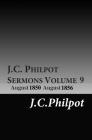 J.C. Philpot Sermons Volume 9: August 1850-August 1856 Cover Image