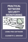 Practical Network Security Monitoring: Using Free Software Cover Image