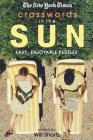 The New York Times Crosswords in the Sun: Easy, Enjoyable Puzzles Cover Image