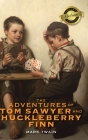 The Adventures of Tom Sawyer and Huckleberry Finn (Deluxe Library Binding) Cover Image