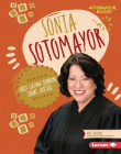 Sonia Sotomayor: First Latina Supreme Court Justice Cover Image