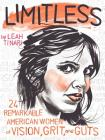 Limitless: 24 Remarkable American Women of Vision, Grit, and Guts Cover Image