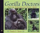 Gorilla Doctors:Saving Endangered Great Apes Cover Image