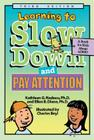 Learning to Slow Down and Pay Attention: A Kid's Book about ADHD Cover Image