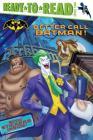 Better Call Batman! Cover Image