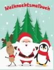 Weihnachtsmalbuch: Weihnachten Malbuch für Kinder ab 8 Jahren, mit tollen und einfachen weihnachtlichen Motiven, mit Nikolaus, Geschenk f Cover Image