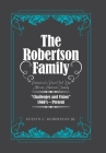 The Robertson Family: Portrait of a Post-Civil War African American Family, Challenges and Vision 1860S-Present Cover Image