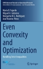 Even Convexity and Optimization: Handling Strict Inequalities (Euro Advanced Tutorials on Operational Research) Cover Image