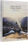 The Great Wide Open: Outdoor Adventure & Landscape Photography Cover Image
