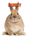 Bunny: Amazing Facts about Bunny Cover Image