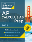 Princeton Review AP Calculus AB Prep, 2022: Practice Tests + Complete Content Review + Strategies & Techniques (College Test Preparation) Cover Image