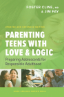 Parenting Teens with Love and Logic: Preparing Adolescents for Responsible Adulthood Cover Image