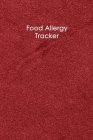 Food Allergy Tracker: 50 days Food Diary - Track your Symptoms and Indentify your Intolerances and Allergies Cover Image