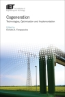 Cogeneration: Technologies, Optimization and Implementation (Energy Engineering) Cover Image