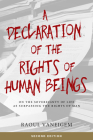 A Declaration of the Rights of Human Beings: On the Sovereignty of Life as Surpassing the Rights of Man Cover Image