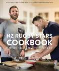 NZ Rugby Stars Cookbook: Cooking from the heart Cover Image