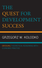 The Quest for Development Success: Bridging Theoretical Reasoning with Economic Practice Cover Image
