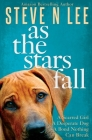As The Stars Fall: A Book for Dog Lovers Cover Image