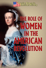 The Role of Women in the American Revolution Cover Image