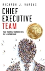 Chief Executive Team: The Transformation of Leadership Cover Image