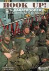 Hook Up!: Us Paratroopers from the Vietnam War to the Cold War Cover Image