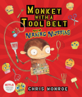 Monkey with a Tool Belt and the Maniac Muffins Cover Image