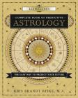 Llewellyn's Complete Book of Predictive Astrology: The Easy Way to Predict Your Future Cover Image