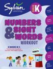 Kindergarten Numbers & Sight Words Workout (Sylvan Beginner Workbook) Cover Image