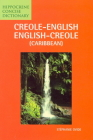 Creole-English/English-Creole (Caribbean) Concise Dictionary (Hippocrene Concise Dictionary) Cover Image