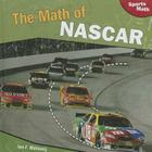The Math of NASCAR (Sports Math) Cover Image