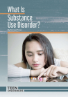 What Is Substance Use Disorder? Cover Image