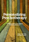 Personalizing Psychotherapy: Assessing and Accommodating Patient Preferences Cover Image