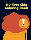 My First Kids Coloring Book: Super Cute Kawaii Coloring Books for Children, boys and girls Cover Image