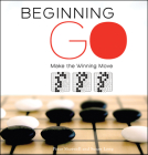 Beginning Go: Making the Winning Move Cover Image