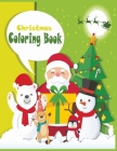 Christmas Coloring Book: Playful Holiday with 50 unique Designs to Color with Santa Claus, Reindeer, Snowman & More - Cute, Beautifull and Best Cover Image