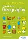 Essential Maths Skills for As/A-Level Geography Cover Image