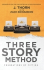 Three Story Method: Foundations of Fiction Cover Image