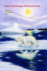 Voices and Images of Nunavimmiut, Volume 6: Environment, Part II: Contaminants, Land Use and Climate Change Cover Image