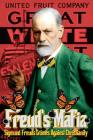 Freud's Mafia: Sigmund Freud's Crimes Against Christianity Cover Image