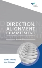 Direction, Alignment, Commitment: Achieving Better Results through Leadership, Second Edition Cover Image