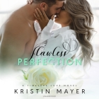 Flawless Perfection Lib/E Cover Image