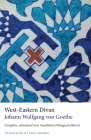 West-Eastern Divan: Complete, annotated new translation (bilingual edition) Cover Image