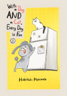 With a Dog AND a Cat, Every Day is Fun, volume 1 Cover Image