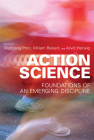 Action Science: Foundations of an Emerging Discipline Cover Image