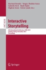 Interactive Storytelling: 6th International Conference, Icids 2013, Istanbul, Turkey, November 6-9, 2013, Proceedings Cover Image
