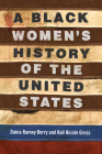 A Black Women's History of the United States (REVISIONING HISTORY #5) Cover Image