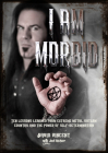 I Am Morbid: Ten Lessons Learned From Extreme Metal, Outlaw Country, And The Power Of Self-Determination Cover Image