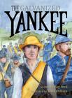 The Galvanized Yankee Cover Image