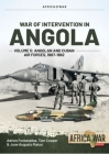 War of Intervention in Angola Volume 5: Angolan and Cuban Air Forces, 1987-1992 (Africa@War) Cover Image